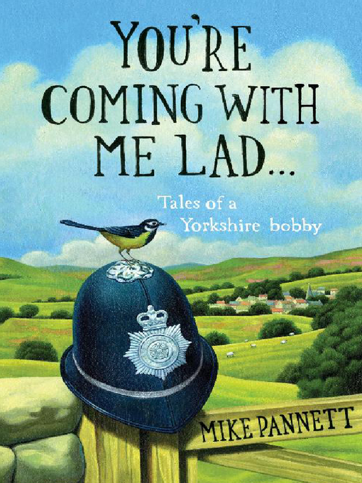 You&#39;re Coming With Me Lad (eBook): Tales of a Yorkshire Bobby